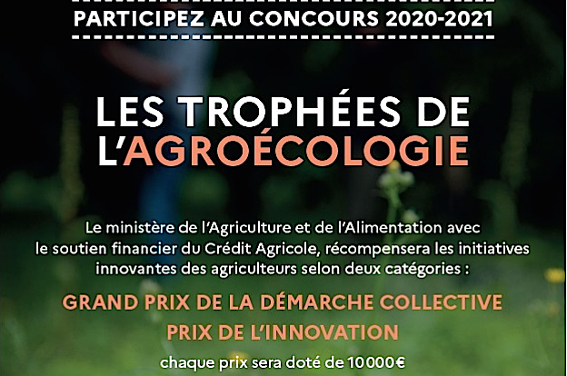 Trophées de l'agro-écologie 2020-2021: dépôt des dossiers avant le 15 janvier 2021.